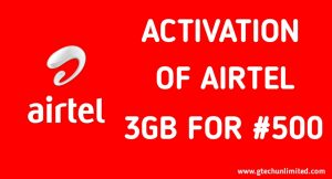 HOW TO ACTIVATE 3GB FOR #500 IN AIRTEL