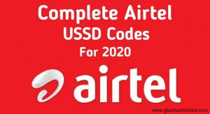 COMPLETE AIRTEL USSD CODE FOR 2020