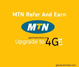 MTN Refer And Earn (Capped 1GB and 4GB data for 4G SIM)