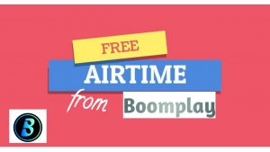 How To Get Free Airtime From Boomplay.