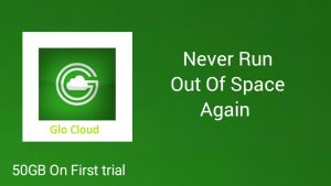 Glo Introduce GloCloud | Files Backup | With 50GB Auto Trial