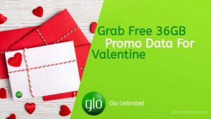 Glo Offers 36GB Free Data Valentine's Gift To Subscribers