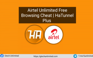 Hatunnel Plus VPN Free Browsing On Airtel Unlimited Free Browsing 2021