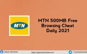 MTN Free Browsing Cheat 500MB Daily 2021